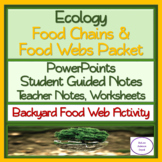 Food Chains & Food Webs Packet: PowerPoint, Guided Notes, Worksheet, Activity