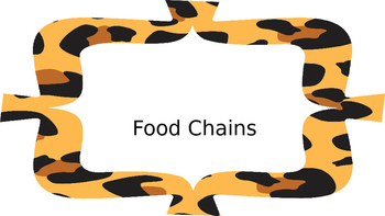 Food Chains Powerpoint UPDATED