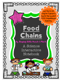 Food Chains- Science Interactive Notebook & Journal