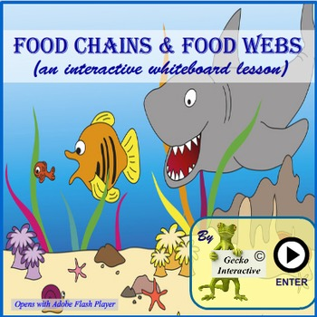 Food Chains and Food Webs - an interactive SmartBoard and