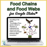 Food Chains and Food Webs for Use with Google Slides™
