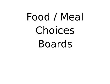 Food Choice Boards Autism Special Education Speech Modifiable