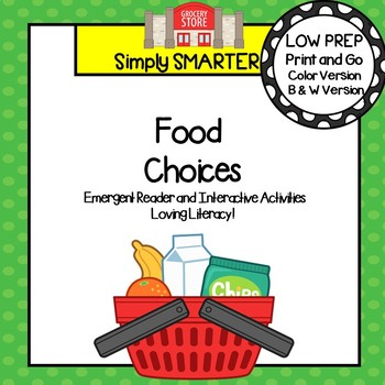 Food Choices Emergent Reader Book AND Interactive Activities
