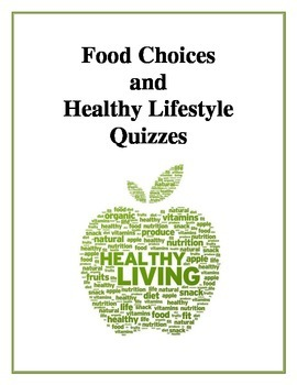 Food Choices and Healthy Lifestyle Quizzes