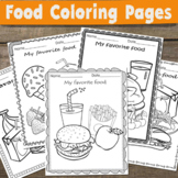 Food Coloring Pages - My Favorite Food - Coloring and Writ