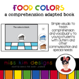 Food Colors A Comprehension Adapted Book