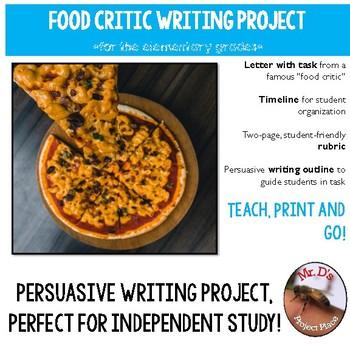 Food Critic Persuasive Writing Project