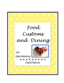 Food * Customs and Dining In Germany