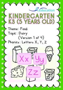 Food - Dairy (I): Letters Xx Yy Zz - Kindergarten, K3 (age 5)