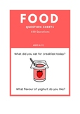 Food - ESL Question Sheets (Ages 6-12)