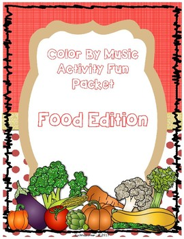 Food Edition: Color By Music Activity Fun Packet-PDF Wksht. Collection