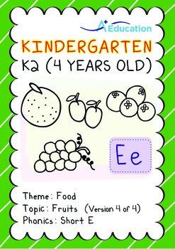 Food - Fruits (IV): Short E - Kindergarten, K2 (4 years old)