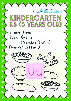 Food - Grains (III): Short and Long Uu - Kindergarten, K3 (age 5)