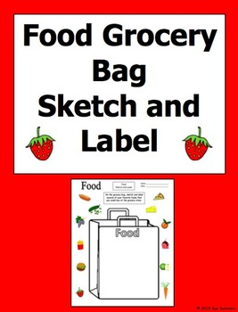 Food Grocery Bag Sketch and Label Activity - English