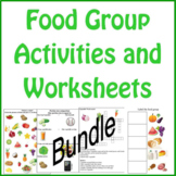 Food Group Activities and Worksheets Bundle