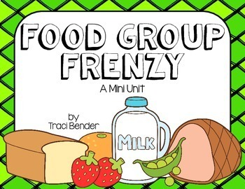 Food Group Frenzy {A Mini Unit}