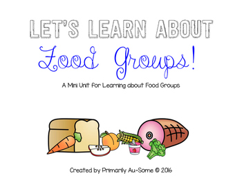 Food Groups (Extended Standards Mini Unit)