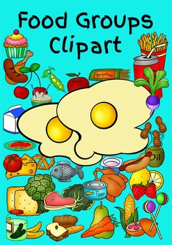 "Food Clipart - All Food Groups with a little ""Junk Food"" added in!"