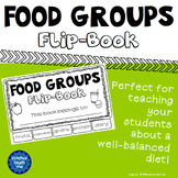 Food Groups - Flip-Book