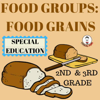 Food Groups: Grains Group