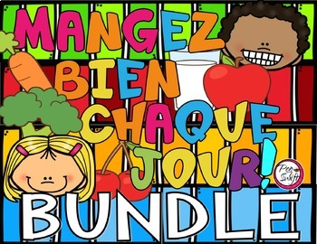 Food Groups and Nutrition BUNDLE ~ French
