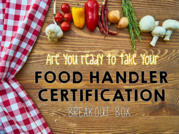 Food Handler Breakout Box Game for Food Handler Certification Review