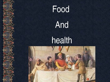 Food & Health During the Middle Ages PowerPoint