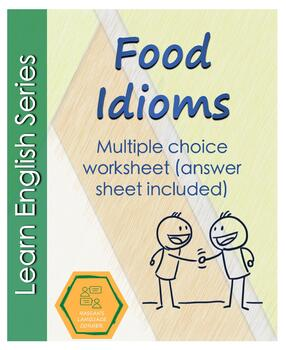 Food Idioms (English) by Hassan's Language Corner | TpT