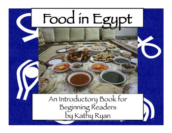 Food In Egypt Informational Mini-Book for Beginning Readers