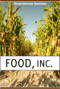 Food Inc Documentary Movie Guide - Discussion, Comprehension, and Analysing