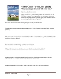 Food Inc Video Guide (Questions) and Essays