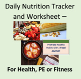 Food Journal and Daily Nutrition Needs, Worksheet for Health, Fitness