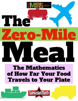 Food Justice, Food Sovereignty and the Zero Mile Meal; Food & Math