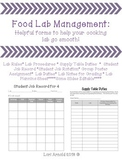 Food Lab Management:  Helpful Form to Help Your Cooking Lab Go Smooth