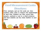 Food Measurement Math Center