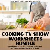 Cooking TV Show Worksheets Bundle