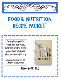 Food & Nutrition Recipe Packet - Over 50 pages!