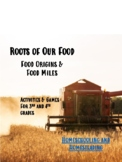 Distance Learning | Food Origins and Food Miles Activities