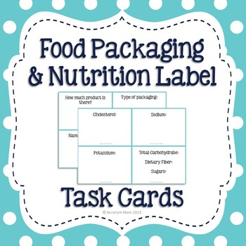 Food Packaging and Nutrition Facts Label Task Cards