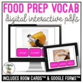 Food Prep Vocabulary Digital Interactive Activity