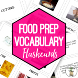 Food Prep Vocabulary Flashcards with Visuals