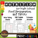 Food Preparation and Safety - Interactive Note-Taking Materials