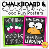 Food Pun Posters in A Chalkboard and Chevron Classroom Decor Theme