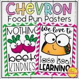 Food Pun Posters in A Chevron Classroom Decor Theme