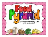 Food Pyramid Supplementary Science Unit (Special Education Resource)