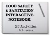 Food Safety & Sanitation Interactive Notebook for Culinary Foods FCS