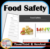 Learn All About Food Safety! PowerPoint with Handout