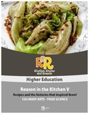 Food Science - Culinary Arts - Reason in the Kitchen V