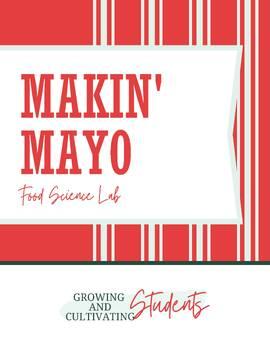 Food Science Lab: Makin' Mayo