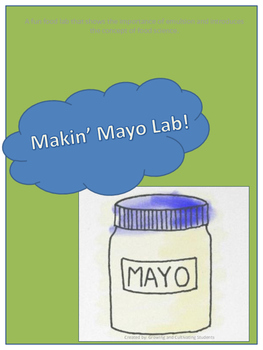 Food Science Lab: Makin' Mayo